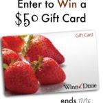 Enter to Win a $50 Winn-Dixie Gift Card