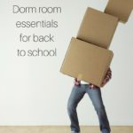 Must Haves for Your Dorm Room