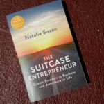 Book Recommendation – The Suitcase Entrepreneur by Natalie Sisson