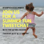 Tweetchat 6/12/18 – Tampa Does Summer