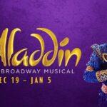 Aladdin The Musical Makes Wishes Come True