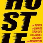 "Enter to Win a Copy of the Book ""Hustle""!"