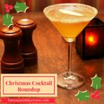 Christmas Cocktails Roundup – Part 1