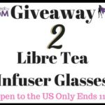 Enter to Win – Powered by Mom's Libre Tea Infuser Glasses Giveaway Ends 11/19/17