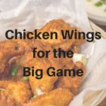 Chicken Wings for Game Day – A Recipe Roundup