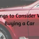7 Things to Consider When Buying a Car