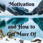 The Science of Motivation and How to Get More Of It