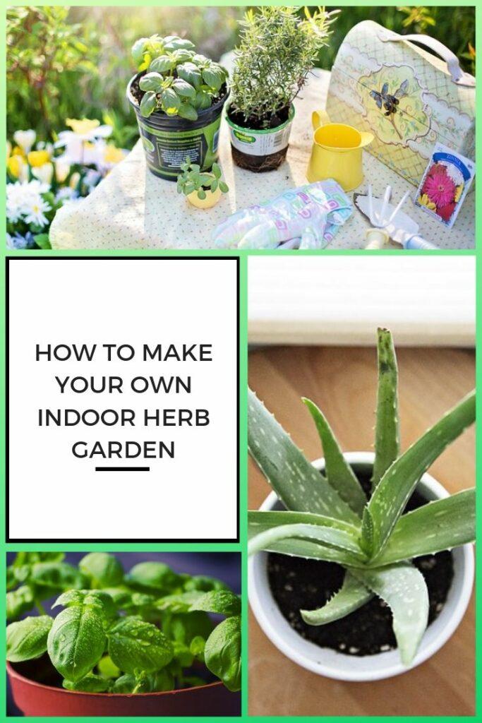 How to Make Your Own Indoor Herb Garden Pinterest